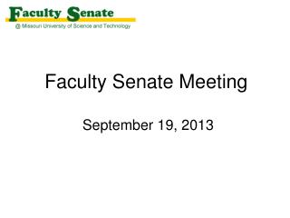 Faculty Senate Meeting  September 19, 2013