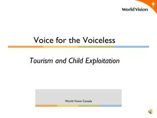 Voice for the Voiceless Tourism and Child Exploitation