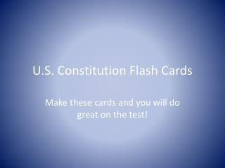 U.S. Constitution Flash Cards