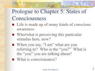 Prologue to Chapter 5: States of Consciousness