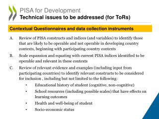 PISA for Development  Technical issues to be addressed (for ToRs)