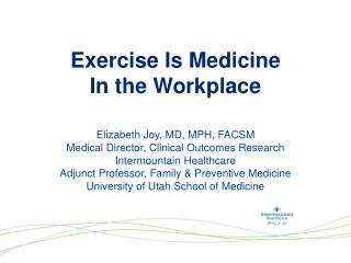 Exercise Is  Medicine  In the Workplace