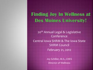 Finding Joy In Wellness at Des Moines University!