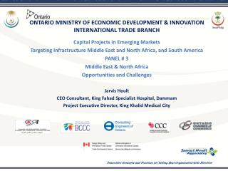 ONTARIO MINISTRY OF ECONOMIC DEVELOPMENT & INNOVATION INTERNATIONAL TRADE BRANCH