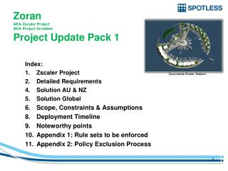 Zoran  AKA  Zscaler  Project AKA Project Scrubber Project Update Pack 1
