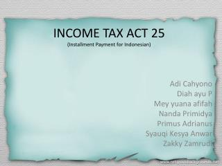 INCOME TAX ACT 25 (Installment Payment for Indonesian)