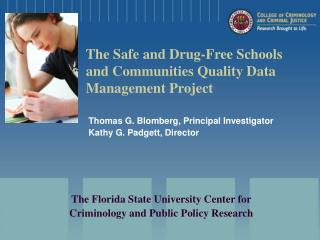 The Safe and Drug-Free Schools and Communities Quality Data Management Project