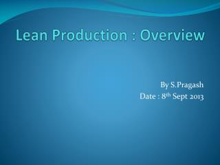 Lean Production : Overview