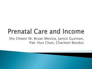 Prenatal Care and Income
