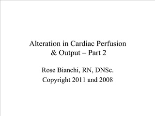alteration in cardiac perfusion   output   part 2