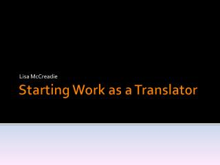 Starting Work as a Translator