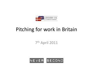 Pitching for work in Britain
