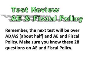 Test Review AE & Fiscal Policy