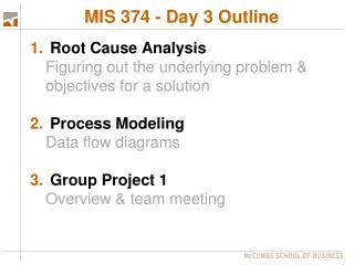 MIS 374 - Day 3 Outline