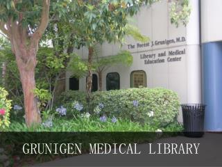 GRUNIGEN MEDICAL LIBRARY