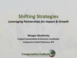 Shifting Strategies Leveraging Partnerships for Impact & Growth