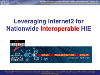Leveraging Internet2 for  Nationwide  Interoperable HIE