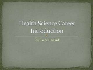 Health Science Career Introduction