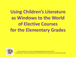 Using Children's Literature  as  Windows to the World  of  Elective Courses  for  the Elementary Grades
