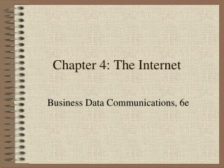 Chapter  4:  The Internet