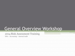 General Overview Workshop