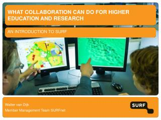 What collaboration can do for higher education and research