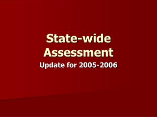 State-wide Assessment
