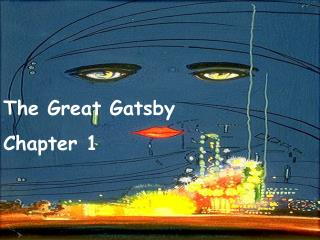 The Great Gatsby Chapter 1