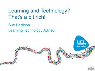 Learning and Technology?  That's a bit rich!