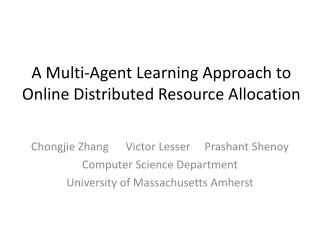 A Multi-Agent Learning Approach to Online Distributed Resource Allocation