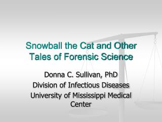 Snowball the Cat and Other Tales of Forensic Science