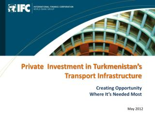 Private  Investment in Turkmenistan's Transport Infrastructure