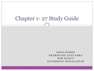 Chapter 1- 27 Study Guide