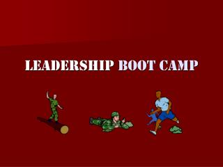 Leadership  Boot Camp