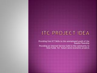 ITC PROJECT IDEA
