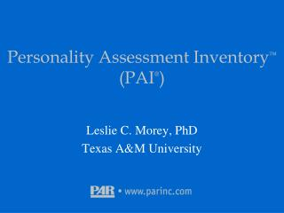 Personality Assessment Inventory ™  (PAI ® )