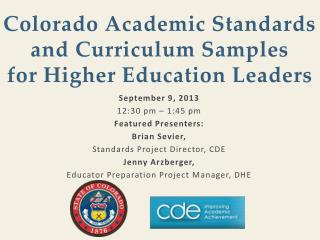 Colorado Academic Standards and Curriculum Samples for Higher Education Leaders