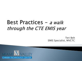 Best Practices –  a walk through the CTE EMIS year