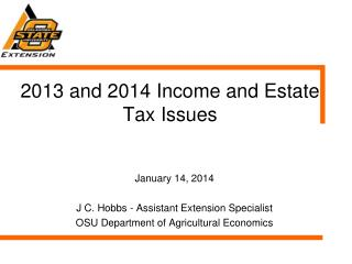 2013 and 2014 Income  and Estate Tax Issues
