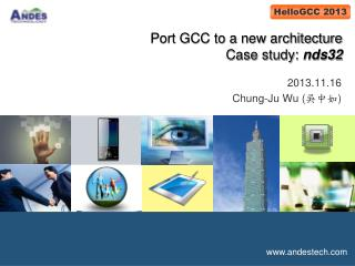 Port GCC to a new architecture Case study:  nds32