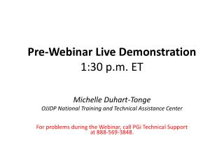 Pre-Webinar Live Demonstration 1:30 p.m. ET