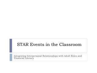 STAR Events in the Classroom