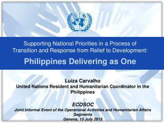 Supporting National Priorities in a Process of Transition and Response from Relief to Development: Philippines Deliverin