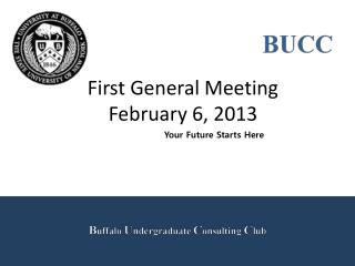 First General Meeting February 6,  2013