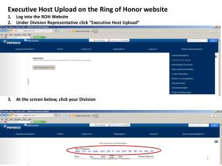 "Executive Host Upload on the Ring of Honor website Log into the ROH Website Under Division Representative click ""Execut"