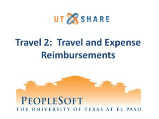 Travel 2:  Travel and Expense Reimbursements