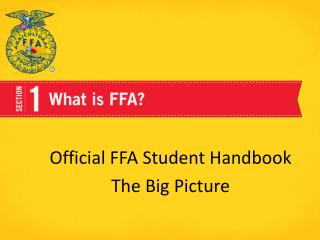 Official FFA Student Handbook  The Big Picture