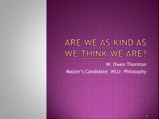 Are we as kind as we think we are?