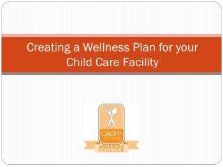 Creating a Wellness Plan for your Child Care Facility