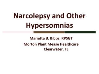Narcolepsy and Other  Hypersomnias
